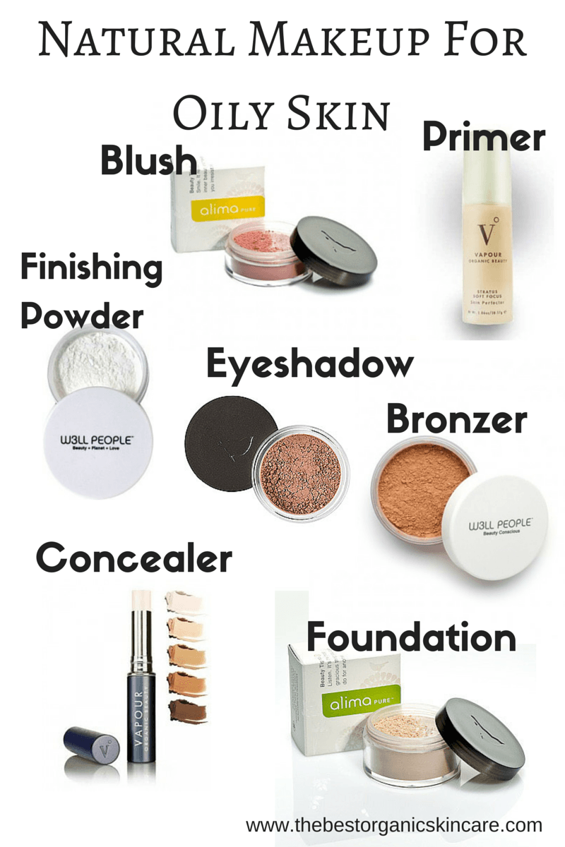 What Is The Best Makeup For Oily Skin