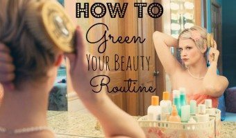 How to Green your beauty routine organic