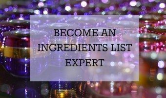 How To Become an Ingredients List Expert