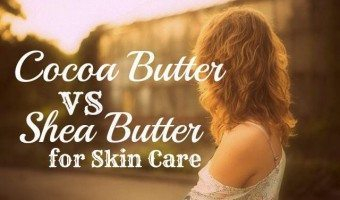 Cocoa Butter vs Shea Butter For Your Skin