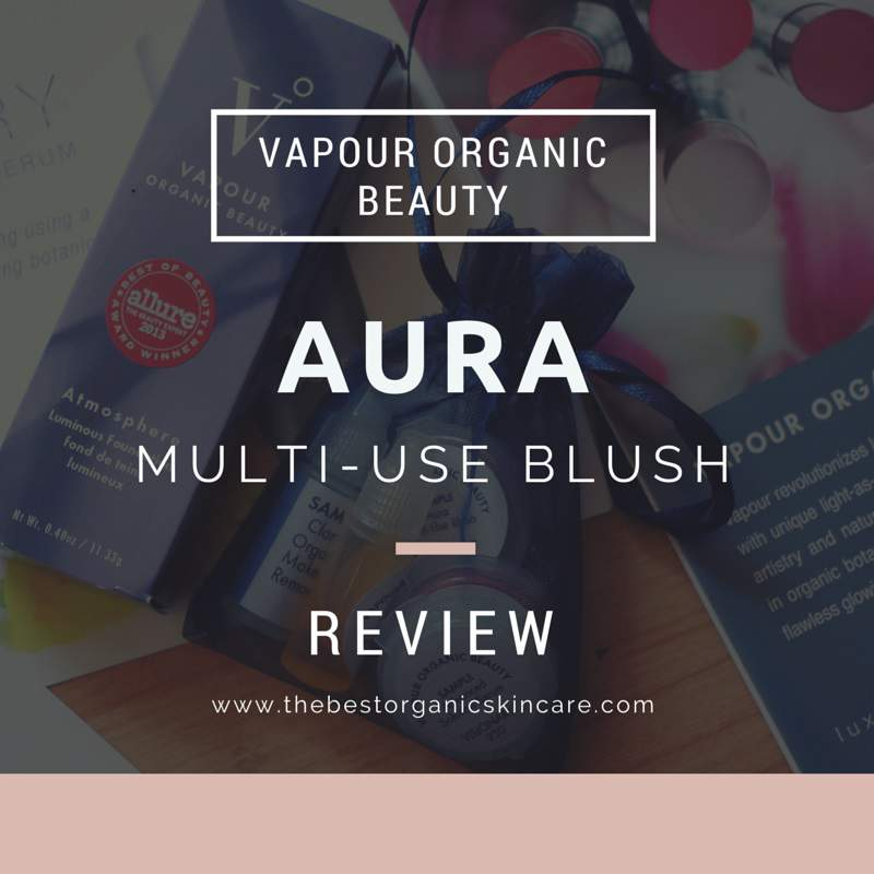 vapour organic beauty aura multi use blush review