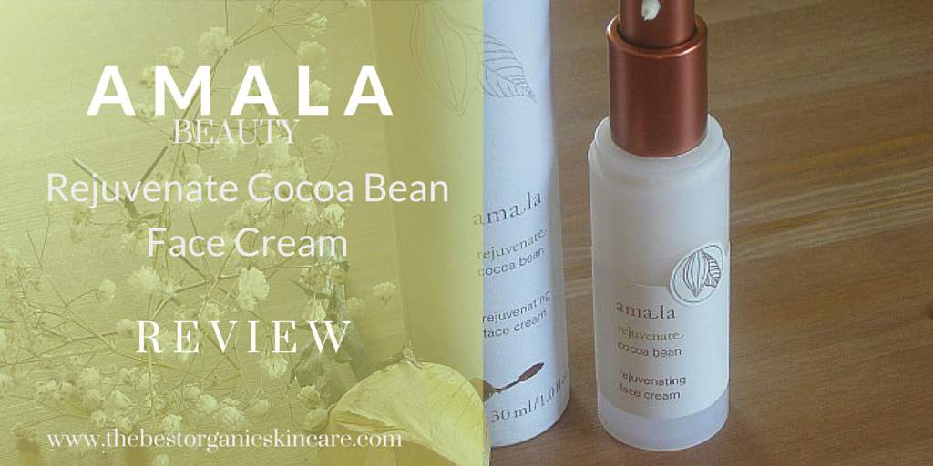 amala cocoa bean rejuvenate cream review