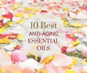 best anti-aging essential oils