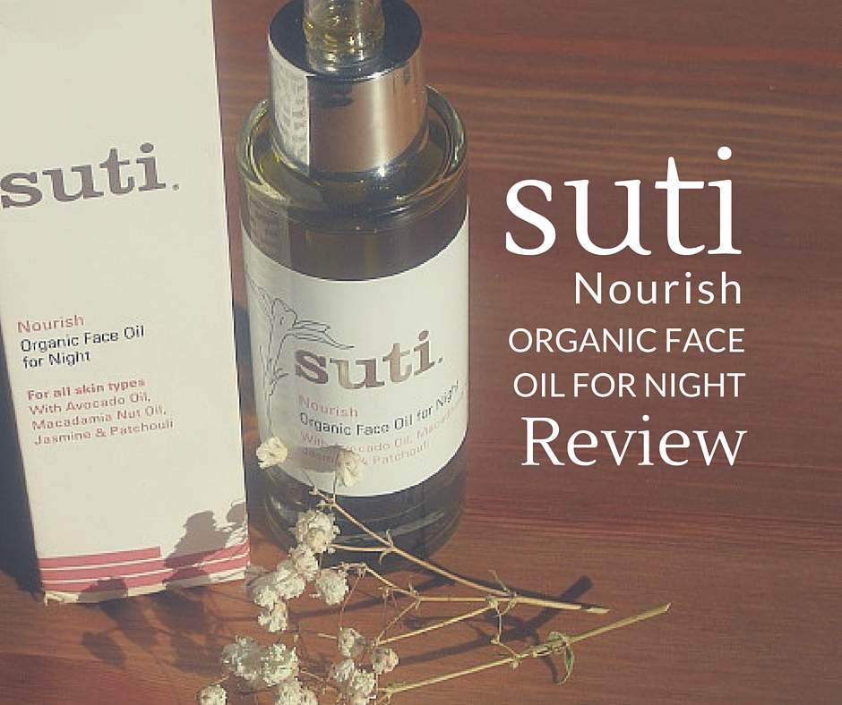 Suti Nourish Face Oil For Night Review Tbosc