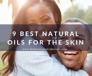 best natural oils for the skin