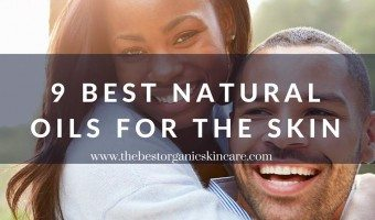 9 Best Natural Oils For The Skin & Why You Should Use Them