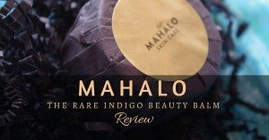 mahalo skin care rare indigo beauty balm review