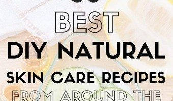 36 Best DIY Natural Skin Care Recipes From Around The Web