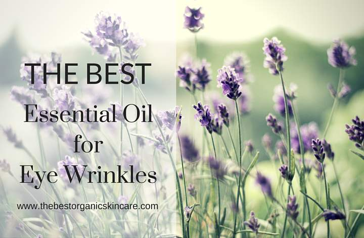 best essential oil for eye wrinkles