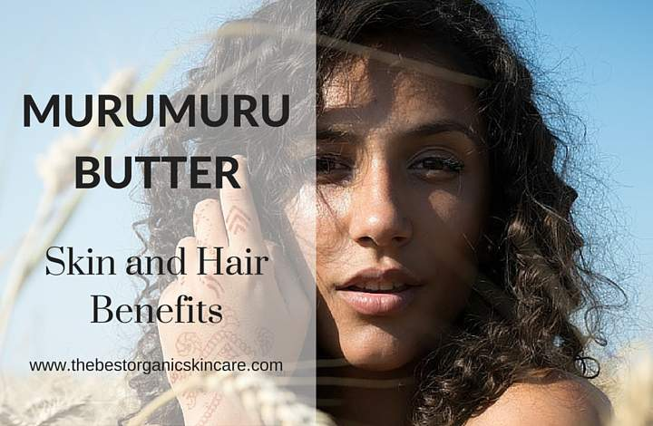 murumuru butter skin and hair benefits