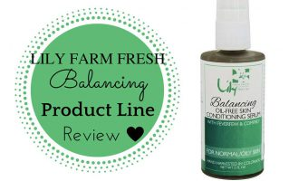 Lily Farm Fresh Skin Care : Balancing Product Line Review