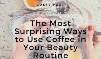 The Most Surprising Ways to Use Coffee in Your Beauty Routine