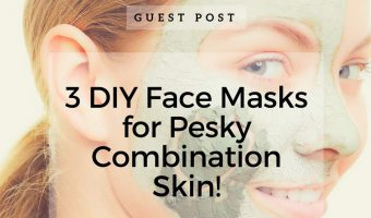 3 DIY Face Masks for Pesky Combination Skin!