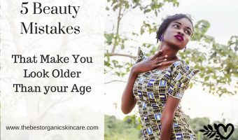 5 Beauty Mistakes That Make You Look Older Than Your Age