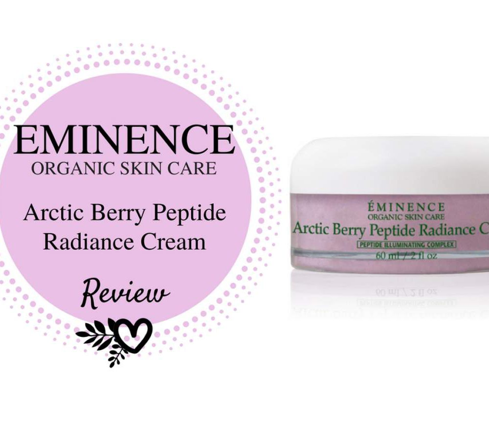eminence organic skin care arctic berry peptide radiance cream review