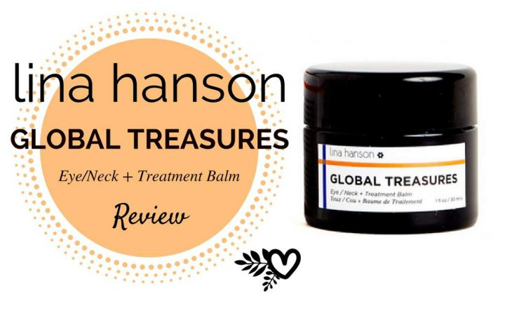 Lina Hanson Global Treasures Review