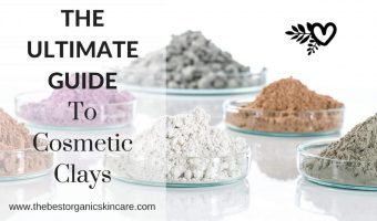 the ultimate guide to cosmetic clays