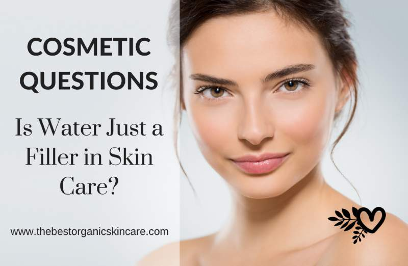 is water just a filler in skin care
