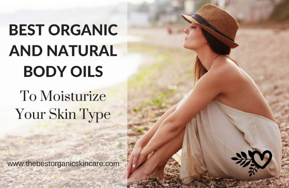 best organic and natural body oils