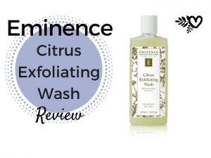 Eminence Citrus Efoliating wash review