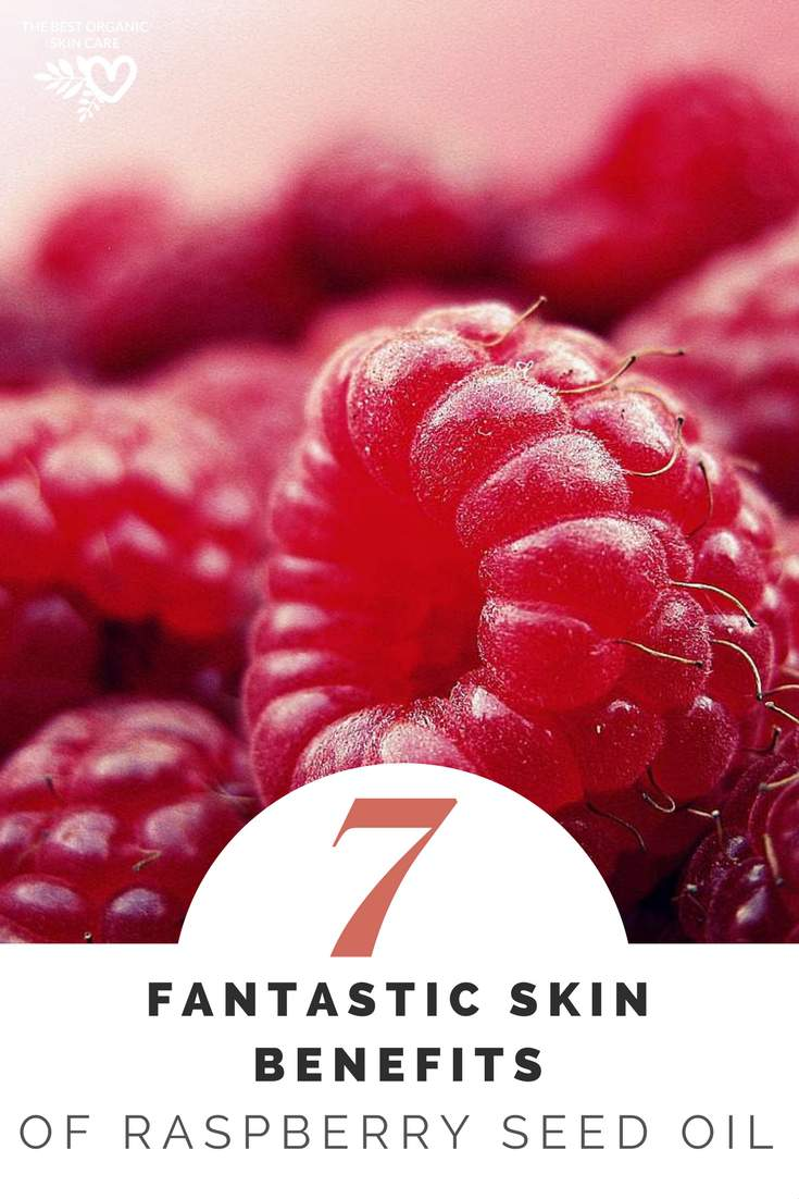 7 Fantastic Raspberry Seed Oil Benefits – Healthy Skin for