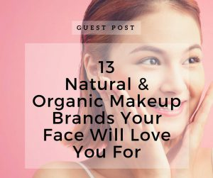 13 natural and organic makeup brands