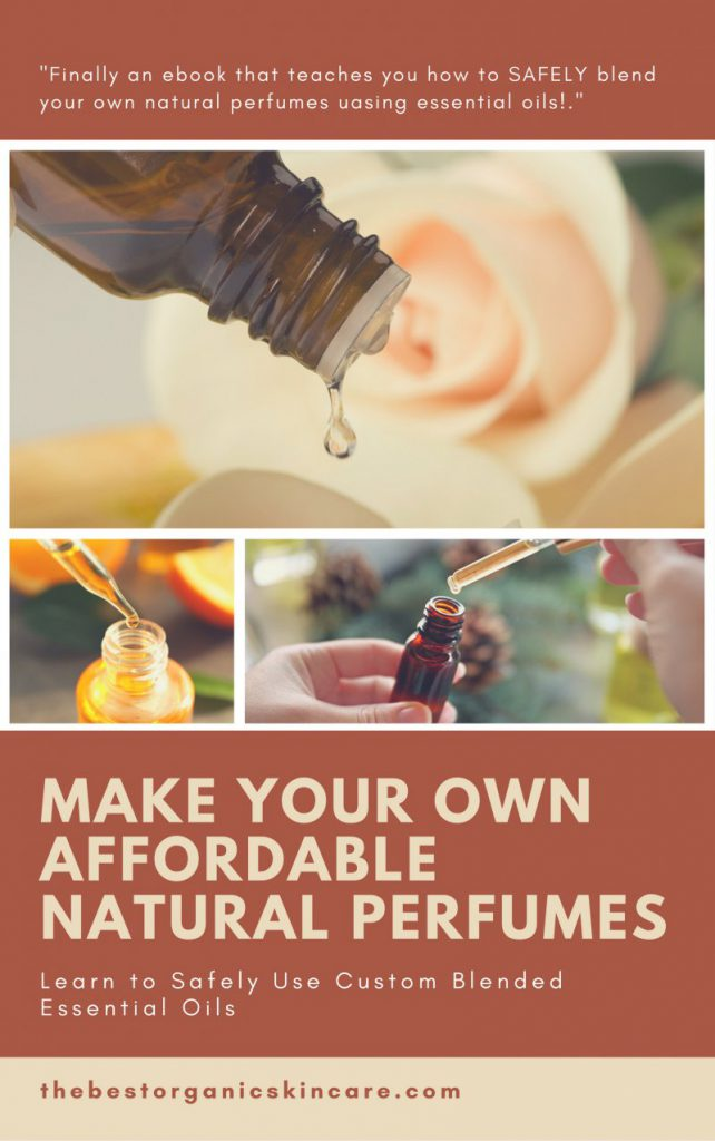 How To Make Your Own Natural Perfume With Essential Oils