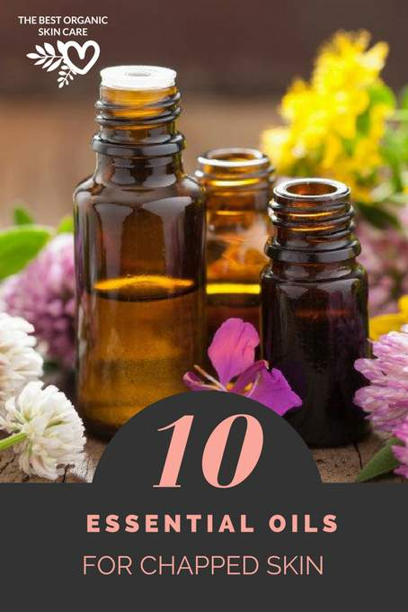 10 best essential oils for chapped skin