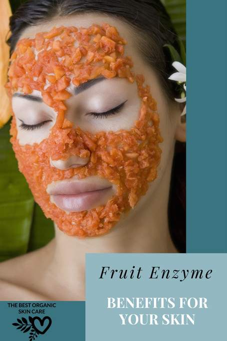 fruit enzyme benefits for the skin