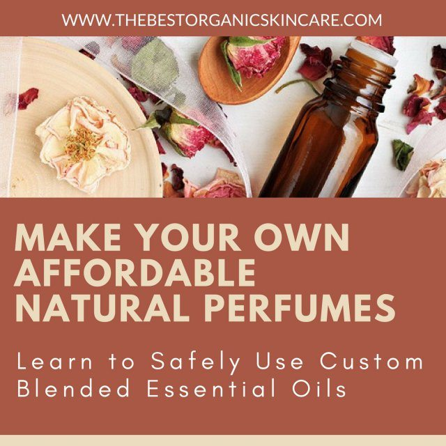 Make Your Own Affordable Natural Perfumes