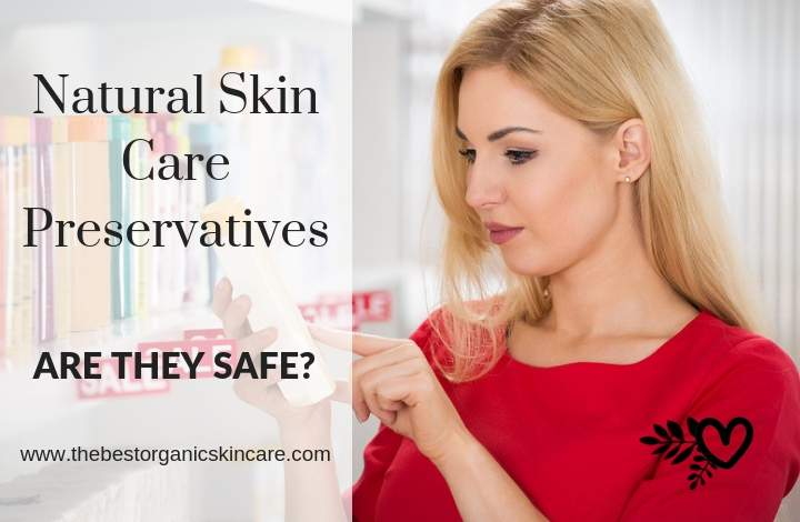 natural skin care preservatives