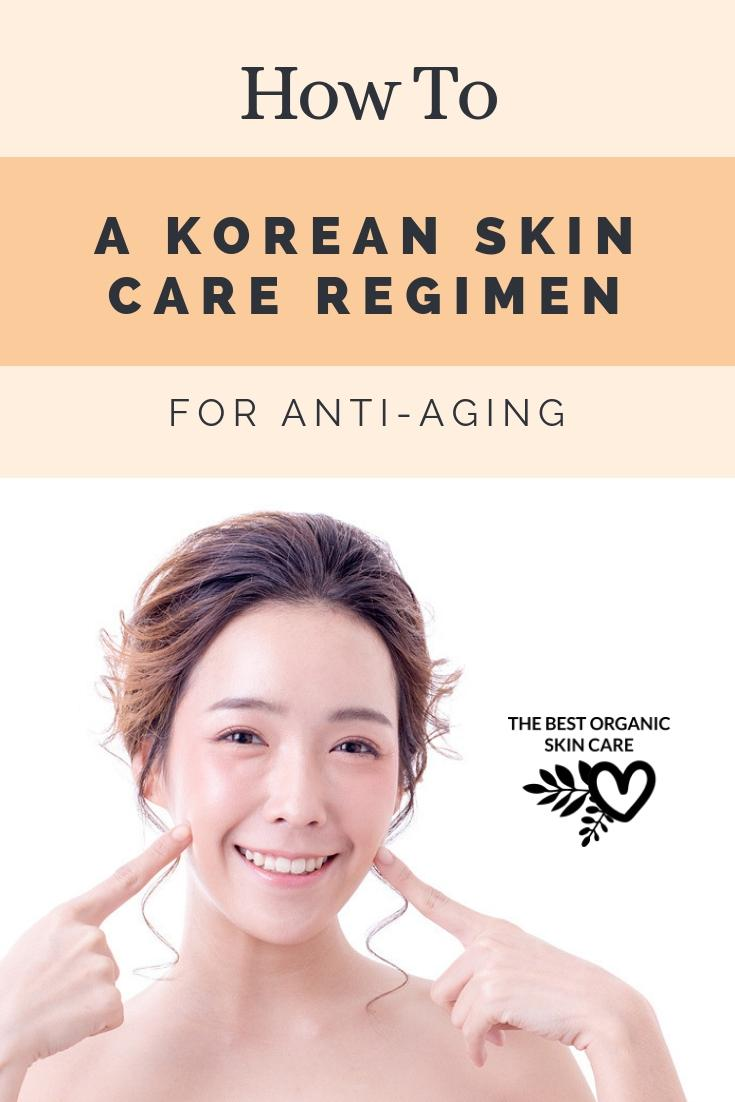 Korean Skin Care Regimen for Anti-Aging