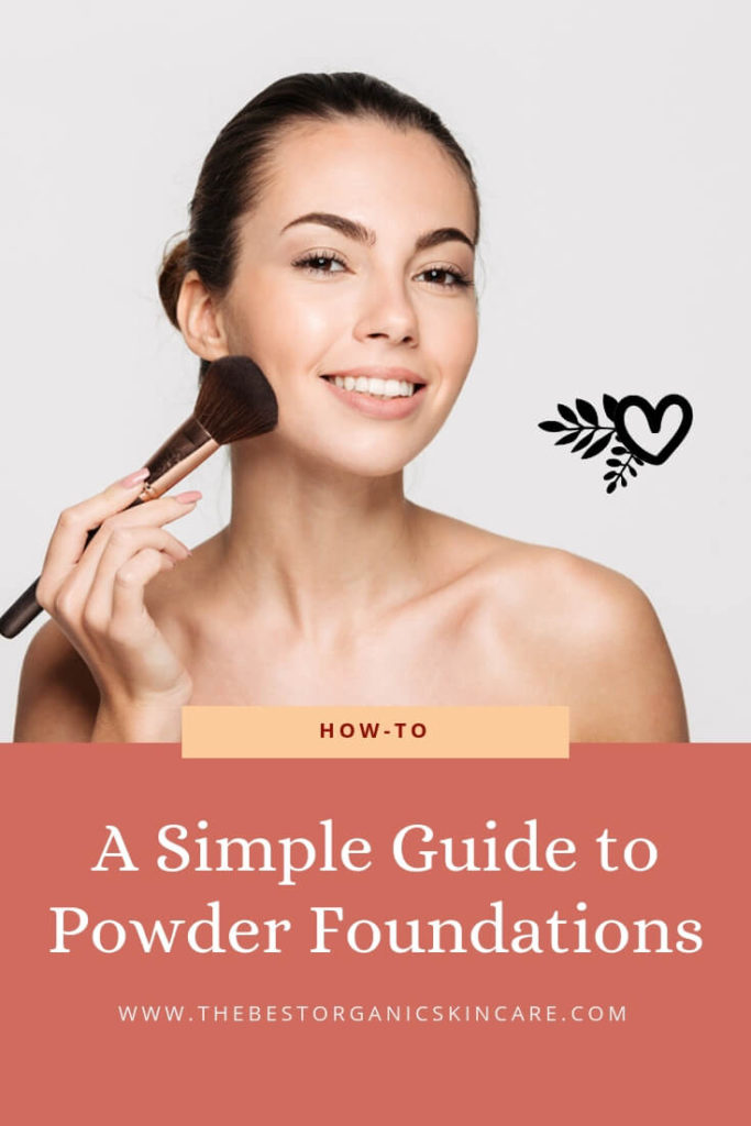 A Simple Guide To Powder Foundations Tbosc