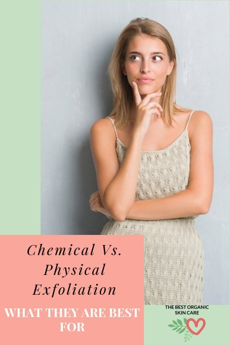chemical vs manual exfoliation - what are they best for