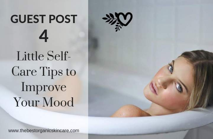 Self care tips to improve your mood