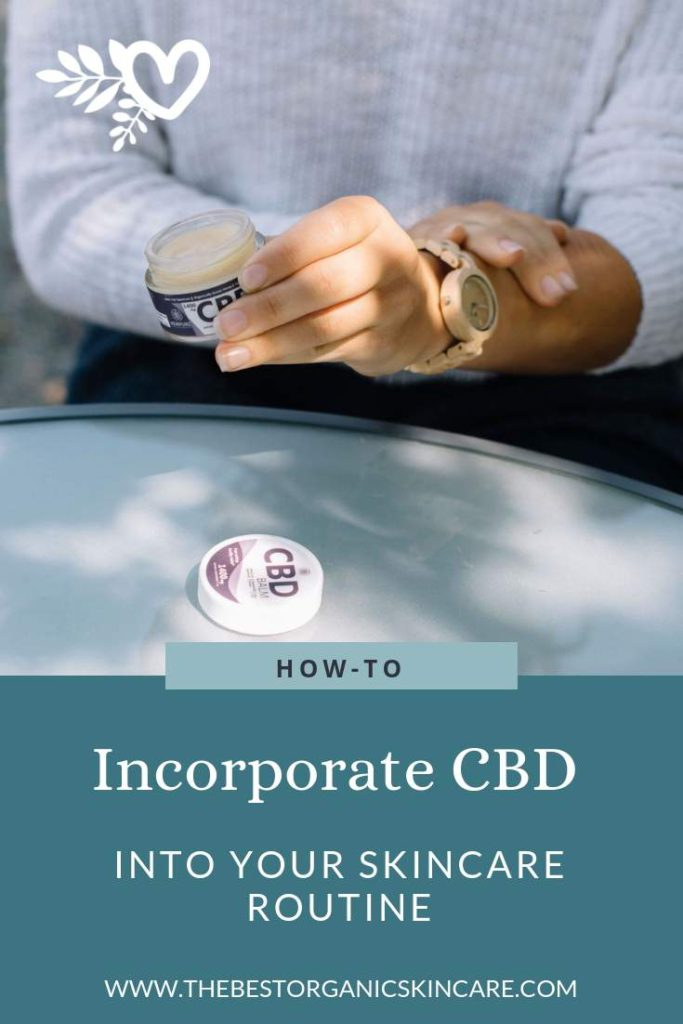 how to incorporate cbd into your skincare routine