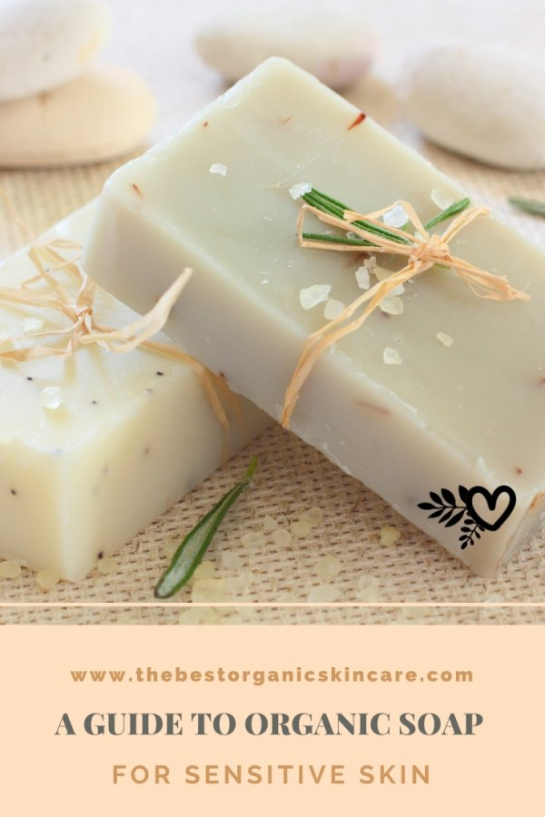 guide to organic soap for sensitive skin
