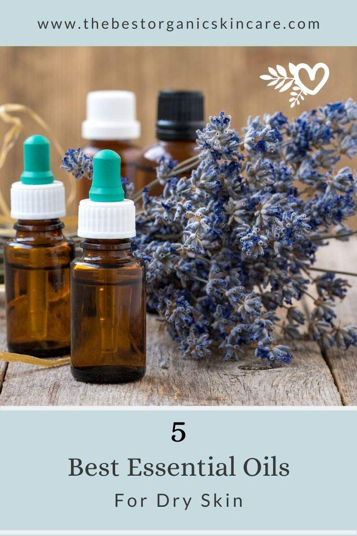 5 best essential oils for dry skin