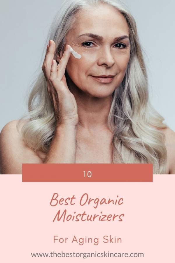 best organic moisturizers for aging skin