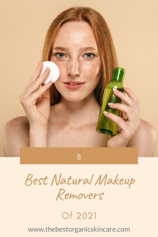 best natural makeup removers of 2021
